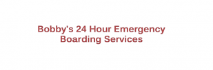 Bobby's 24 Hour Emergency Boarding Service