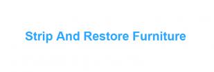 Strip & Restore Furniture Restoration