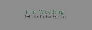 Tim Weeding Building Design Services